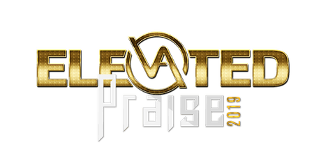 Elevated Praise 2019 tickets