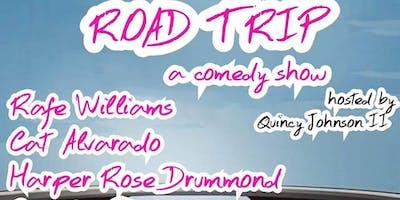 ROAD TRIP (a comedy show)