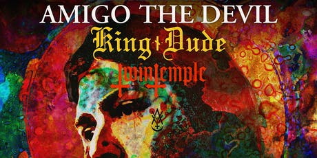 AMIGO The DEVIL • KING DUDE • Twin Temple tickets