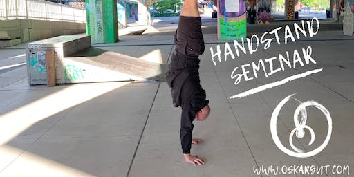 HANDSTAND SEMINAR WITH COACH OSKAR GUT