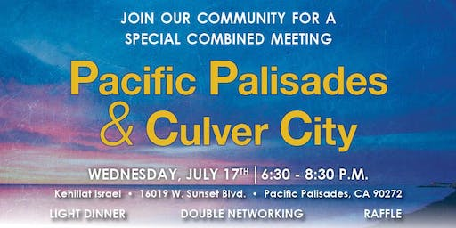 Combined JNET Pacific Palisades and Culver City Networking Meeting