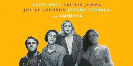 Erisy Watt Album Release w/ Caitlin Jemma, Josiah Johnson & Jeremy Ferrara tickets