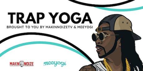 Trap Yoga with Meeyogi tickets