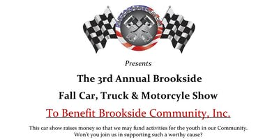 The 3rd Annual Brookside Fall Car, Truck & Motorcycle Show