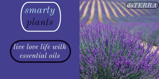 Smarty Plants Live Love Life with Essential Oils