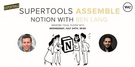Supertools Assemble | Notion with Ben Lang