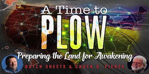 A Time to Plow Regional Gathering, Dutch Sheets & Chuck Pierce
