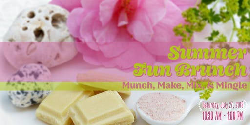 Summer Fun Brunch: Munch, Make, Mix, & Mingle