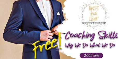 Coaching Skills Series - Why We Do What We Do (Free) tickets