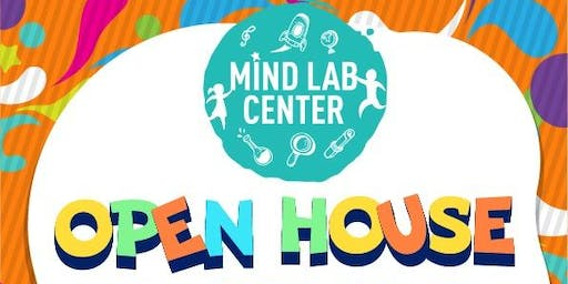 MIND LAB CENTER OPEN HOUSE