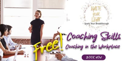 Coaching Skills Series - Coaching in the Workplace (Free)