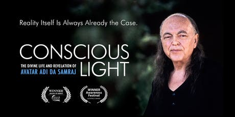 Conscious Light: Documentary Film on Adi Da Samraj - Portland, OR tickets