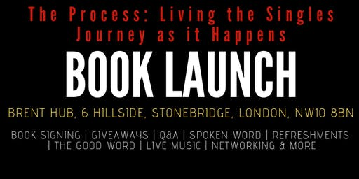The Process: Living the Singles Journey as it Happens - Book Launch