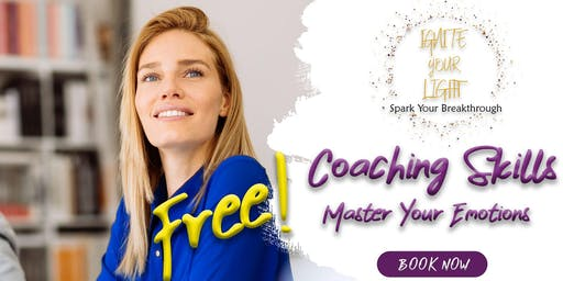 Coaching Skills Series - Master Your Emotions (Free)