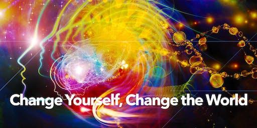CHANGE YOURSELF, CHANGE THE WORLD — weekend workshop: 8/17-18