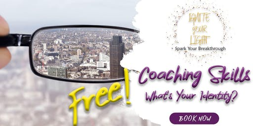 Coaching Skills Series - What's Your Identity (Free)