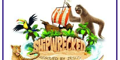 New Hope Baptist Church - Vacation Bible School - Shipwrecked