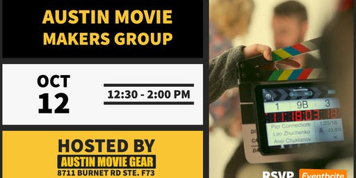 Austin Movie Makers Group Monthly Meeting (Oct 2019)