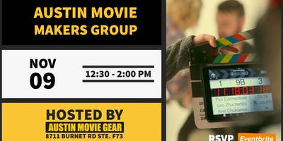Austin Movie Makers Group Monthly Meeting (Nov 2019)