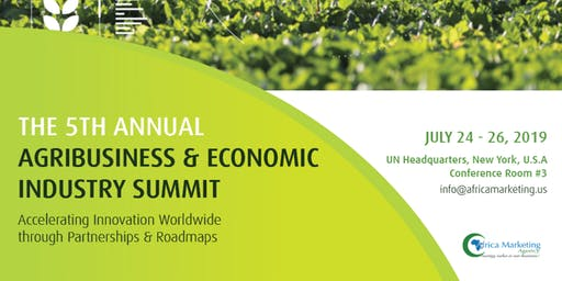 5TH ANNUAL AGRIBUSINESS AND ECONOMIC INDUSTRY SUMMIT