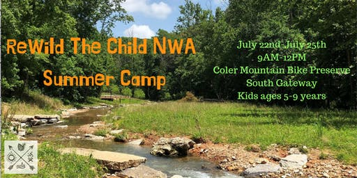 ReWild The Child NWA Summer Camp