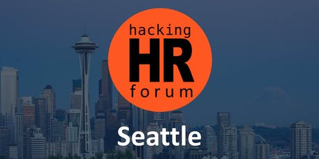 Hacking HR Forum Seattle 2019 tickets