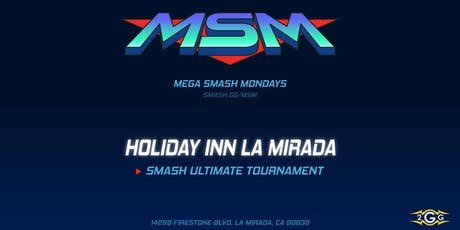 Mega Smash Mondays - Smash Ultimate tickets