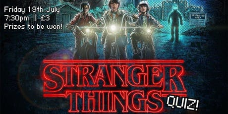 Stranger Things Quiz! tickets