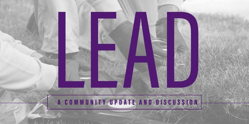 Lead: A Community Update and Discussion