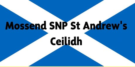 Mossend SNP St Andrew's Ceilidh tickets