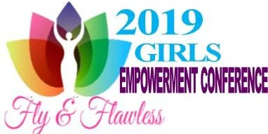 Fly & Flawless Girls Empowerment Conference