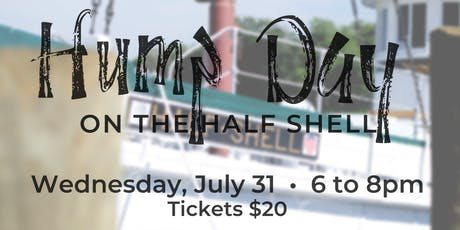Hump Day on the Half Shell tickets