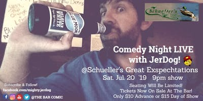 Schueller's Great Exspechtations presents Comedy Night with Jer-Dog!