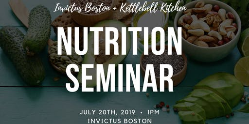 Invictus Boston + Kettlebell Kitchen Nutrition Seminar