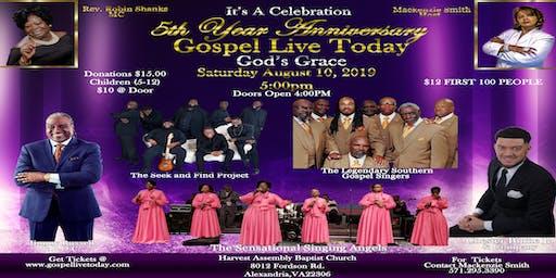Gospel Live Today 5Th Anniversary Celebration