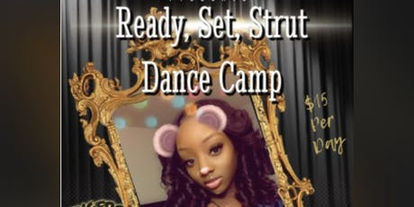 Ready, Set, Strut Dance Camp tickets