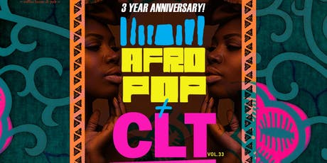 AfroPop! Charlotte, Vol.33: Three Year Anniversary Fete! tickets