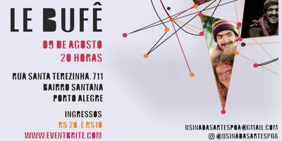"ESPETÁCULO ""LE BUFÊ"" / (R)EXISTE USINA DAS ARTES"
