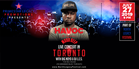 Havoc (Mobb Deep) & Big Noyd Live Toronto Concert tickets