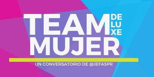 Team Mujer Deluxe: 2nda edición