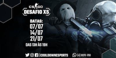 DESAFIO X5 - CS:GO