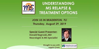 MULTIPLE SCLEROSIS Event in Bradenton, FL: Understanding MS Relapse