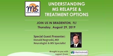 MULTIPLE SCLEROSIS Event in Bradenton, FL: Understanding MS Relapse tickets