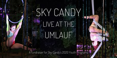 Sky Candy: Live at the UMLAUF tickets