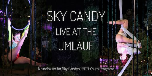 Sky Candy: Live at the UMLAUF