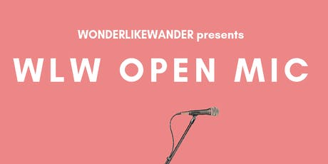WLW Open Mic, Sponsored by Azor Outreach tickets