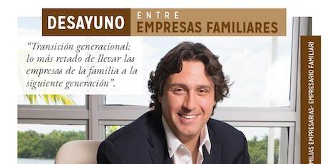 DESAYUNO ENTRE EMPRESAS FAMILIARES con Dante De Lucia (MBA, IoD) entradas