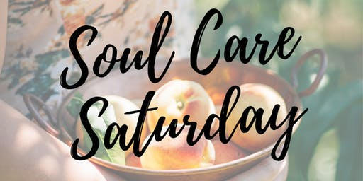 Soul Care Saturday