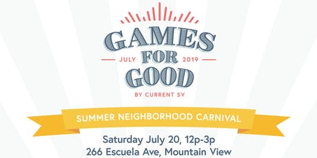 Games For Good // Summer Neighborhood Carnival tickets