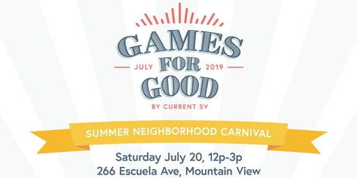 Games For Good // Summer Neighborhood Carnival